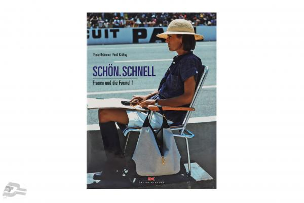 Book: Nice. Fast. Women and Formula 1 by Elmar Brümmer / Ferdi Kräling